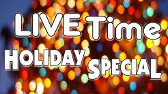 Live Time Holiday Special 15 Minute Pre-Show