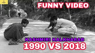 Kashmiri Kalkharab Old Vs New Generation