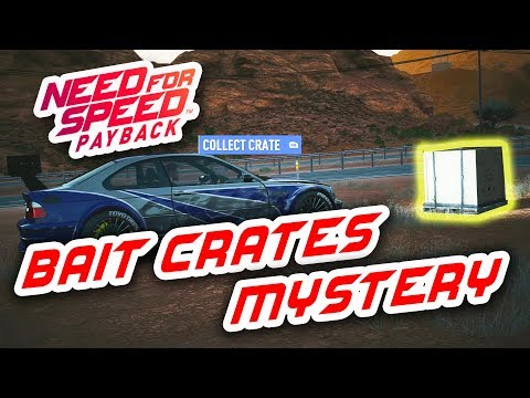 NEED FOR SPEED PAYBACK HOW TO GET BAIT CRATES