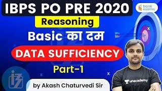 1:00 PM - IBPS PO Pre 2020 | Reasoning by Akash Chaturvedi | Data Sufficiency (Part-1)