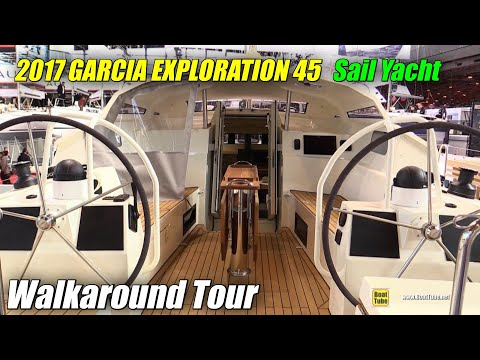2017 Garcia Exploration 45 Sailing Yacht - Deck and Interior Walkaround - 2016 Salon Nautique Paris