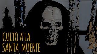 CULTO A LA SANTA MUERTE (HISTORIAS DE TERROR)