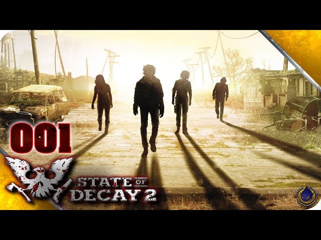 Let's Play STATE OF DECAY 2 💀 [001] Tote Lippen soll man küssen