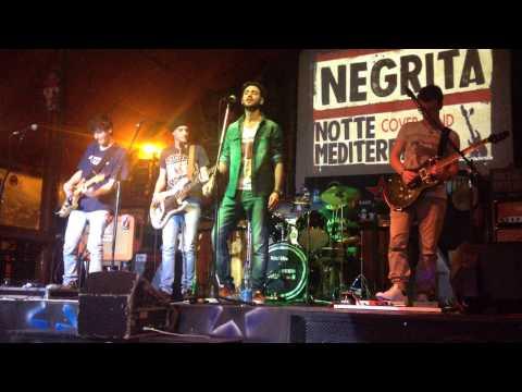 La tua canzone - NOTTE MEDITERRANEA (Negrita Cover Band) LIVE@EL PASO LATINA 16-01-2015