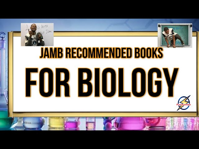 Jamb 2021 Recommended Biology Books (Simplified)