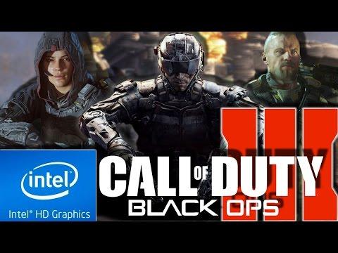 COD : BLACK OPS III (3) LOW END PC (4GB RAM) [INTEL HD 4000, i3-3110M]