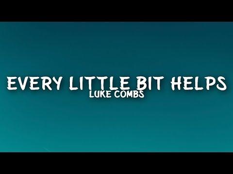 Luke Combs - Every Little Bit Helps (Lyrics)