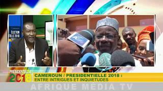 CAMEROUN / PRÉSIDENTIELLE 2018 : ENTRE INTRIGUES ET INQUIÉTUDES.