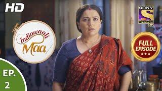 Indiawaali Maa - Ep 2 - Full Episode - 1st September, 2020