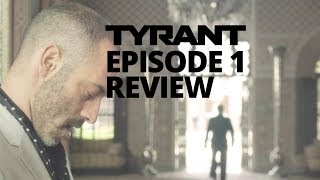 Tyrant TV Show | Season 1 Episode 1 | Pilot Review & Recap