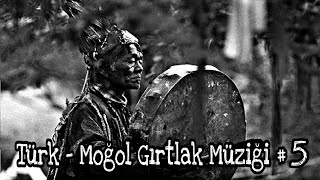 Türk - Moğol Gırtlak Müziği #5