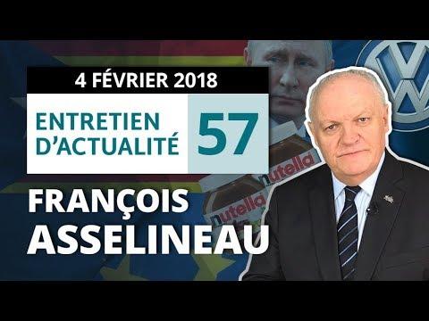 ENTRETIEN N°57 - Législatives - Actions juridiques - Croissance - Volkswagen - Réunion du BN