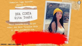 Download DUA CINTA - GITA YOUBI Karaoke Tanpa Vokal