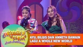 Romantis! Ayu, Bilqis dan Anneth Bawain Lagu A Whole New World - Konser Ceria Anak Indonesia (21/7)