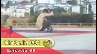 Ep 69 John Cardiel Brazil 1994 | Chave Mestra Videos
