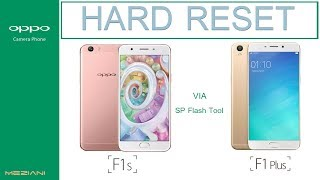 Hard Reset OPPO F1S (A1601) &  F1 PLUS (X9009) VIA SP FLASH TOOL