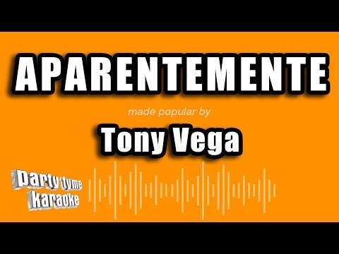 Tony Vega - Aparentemente (Versión Karaoke)