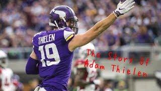 The Story Of Adam Thielen