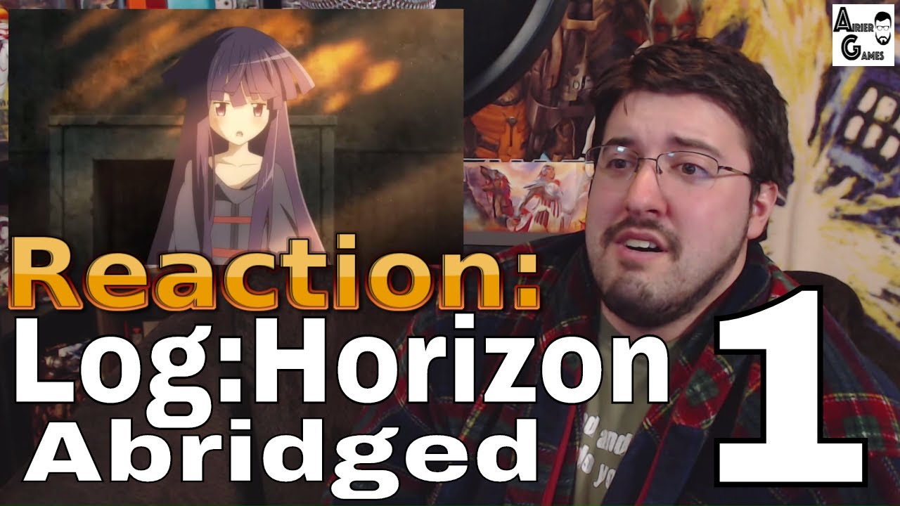 Log:Horizon Abridged Ep.1 (#TIBA): Reaction #AirierReacts