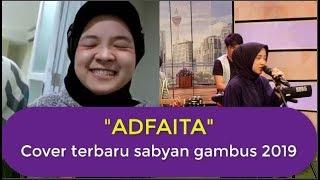 ADFAITA - COVER NISSA SABYAN | lagu sabyan terbaru 2019