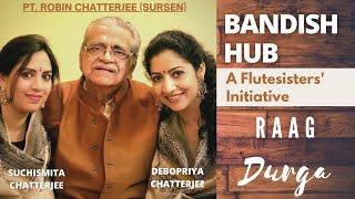 Flute sister's Bandish Hub | Raag Durga | Teen Taal