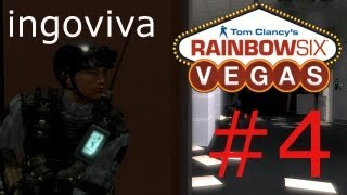 Let´s Play Rainbow Six Vegas #4 [Deutsch] [HD] [Lan] ingoviva