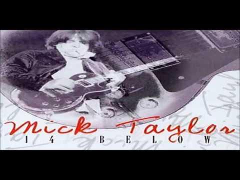 MICK TAYLOR - You Gotta Move
