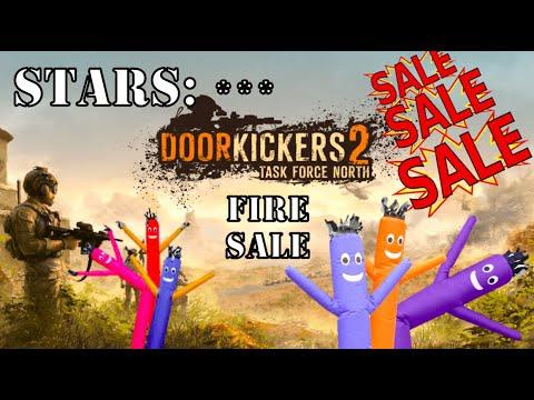 DoorKickers 2: Task Force North. FIRE SALE |