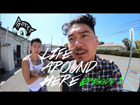 LIFE AROUND HERE - EPISODE 1