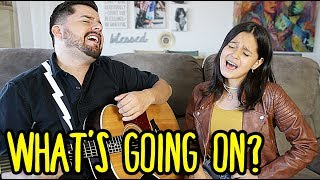 What's Up (What's going on) Acoustic cover by Jorge & Alexa Narvaez