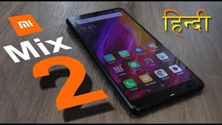 Mi Mix 2 review (भाग 2) – camera, Gaming, heating, battery life – ज़रूर देखे ये VIDEO