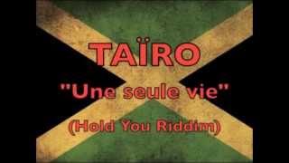 TAIRO une seule vie