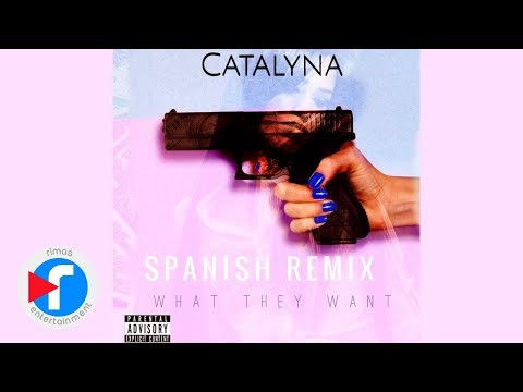 Russ- What They Want | Catalyna Spanish Remix