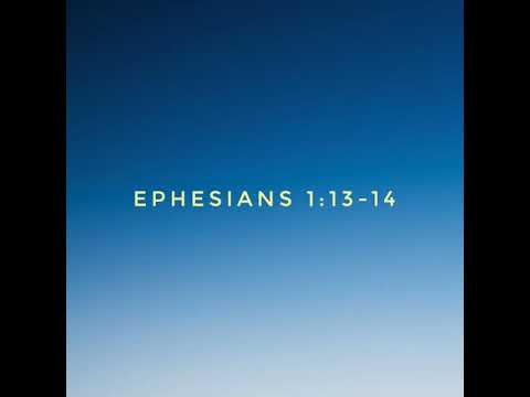 Ephesians 1:13-14. The Holy Spirit As A Seal And Guarantee Of Our Inheritance