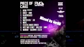 FMG - Piece of Cake (EP) (Full) (Mixed by Jordii)