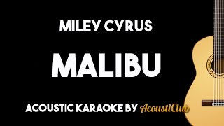 Miley Cyrus - Malibu (Acoustic Guitar Karaoke Lyrics on Screen)