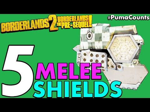 Top 5 Best Melee Or Roid Shields In Borderlands 2 And The Pre-Sequel! #PumaCounts