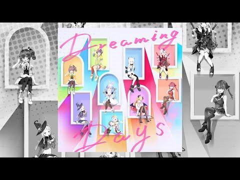 【オリジナル曲】『Dreaming Days』試聴動画 【白上フブキ, 夏色まつり, 紫咲シオン, 百鬼あやめ, 癒月ちょこ, 大空スバル, 兎田ぺこら, 宝鐘マリン, 天音かなた】