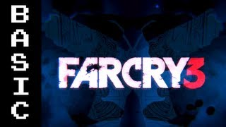 Basically - Farcry 3 [SCARIEST GAME EVER ;_;]