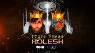 TOHI - HOLESH (ft. Amir Tataloo) Official Lyric Video
