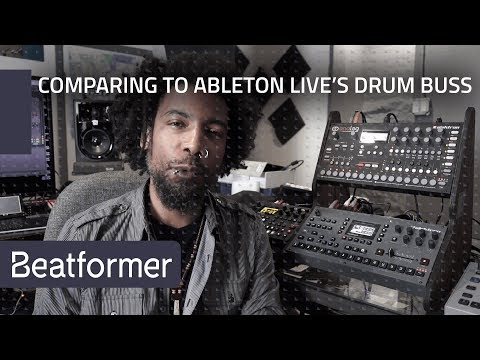Thavius Beck: Comparing Beatformer to Ableton Live's Drum Buss