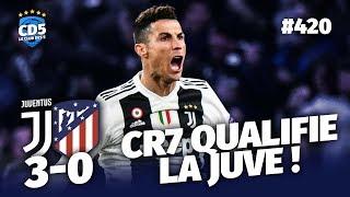 Juventus vs Atlético (3-0) LIGUE DES CHAMPIONS - Débrief / Replay #420 - #CD5