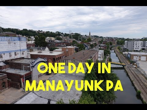 MANAYUNK PA: 1-Day Philly Suburb Fun