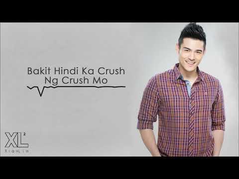 Xian Lim - Bakit Hindi Ka Crush Ng Crush Mo (Audio) 🎵