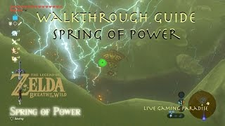 Breath of the Wild - Spring of Power Shrine Quest Guide
