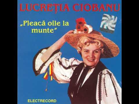 Lucreția Ciobanu - Pleacă Oile La Munte - Album Integral