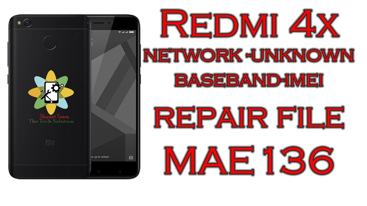 Redmi 4x Network Unknown Baseband IMEI Repair File MAE-136
