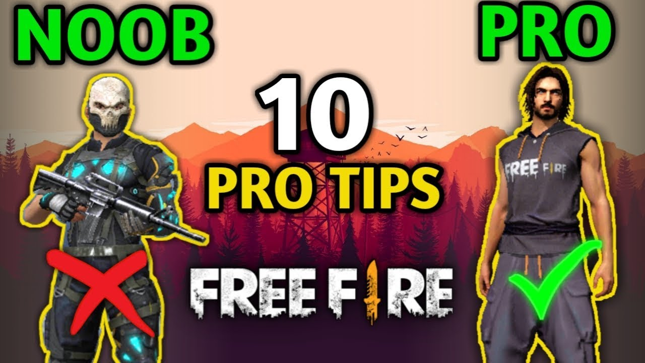BEST TOP 10 TIPS TO BECOME A PRO PLAYER IN FREE FIRE BATTLEGROUND HINDI 2K19