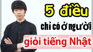 [Học tiếng Nhật] 5 Tính cách chỉ có ở người giỏi Tiếng Nhật [Hiro Vlog]