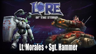 Heroes of the Storm | Lore of the Storm | Sgt. Hammer + Lt. Morales (Starcraft Lore)